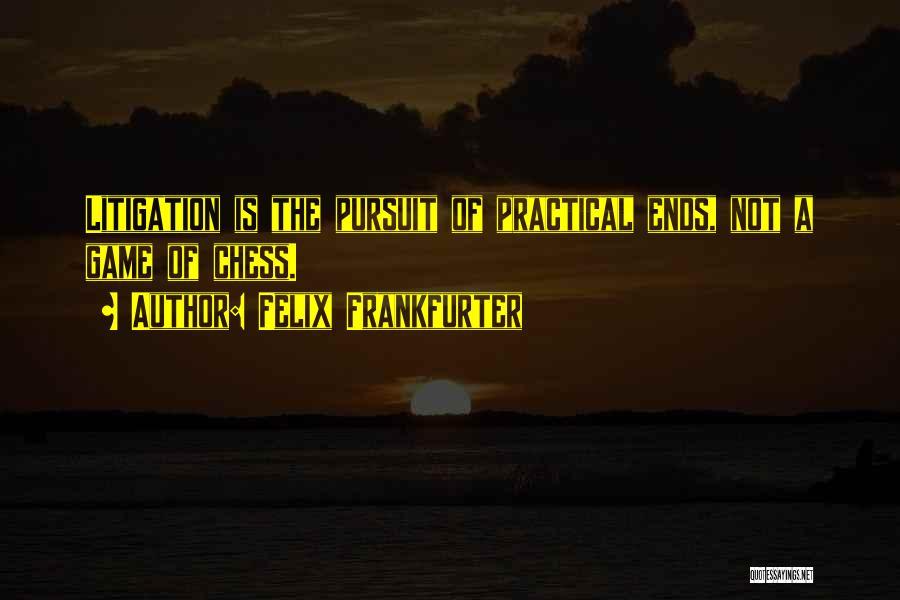 Felix Frankfurter Quotes 893355