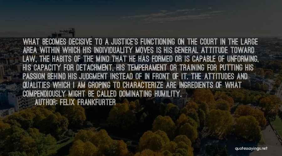 Felix Frankfurter Quotes 933574