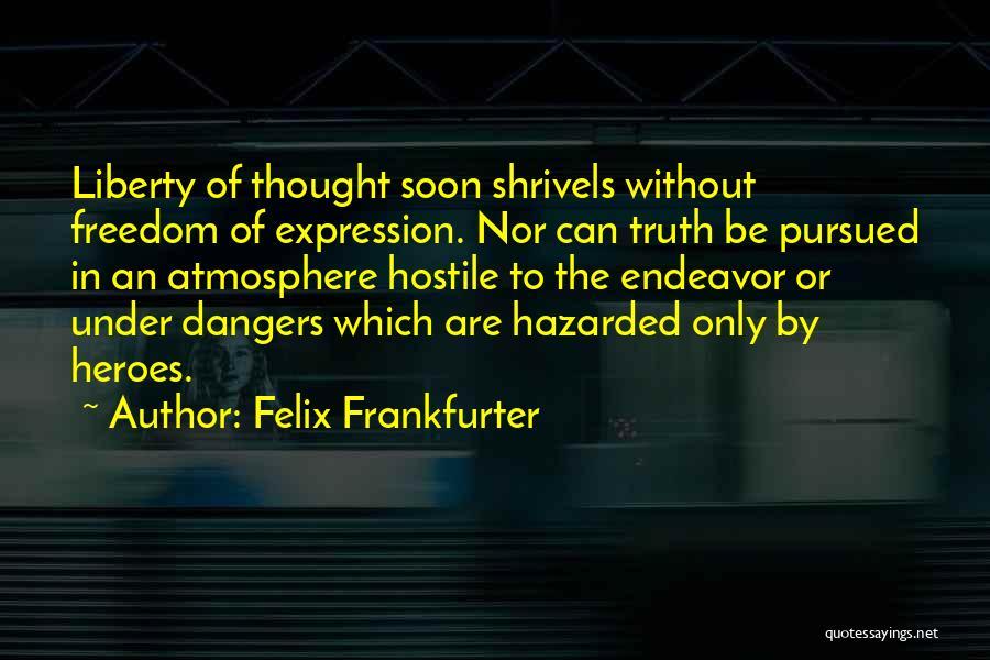 Felix Frankfurter Quotes 971389