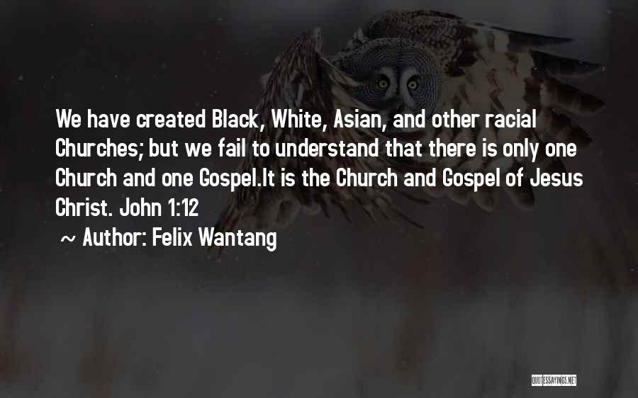 Felix Wantang Quotes 1089341