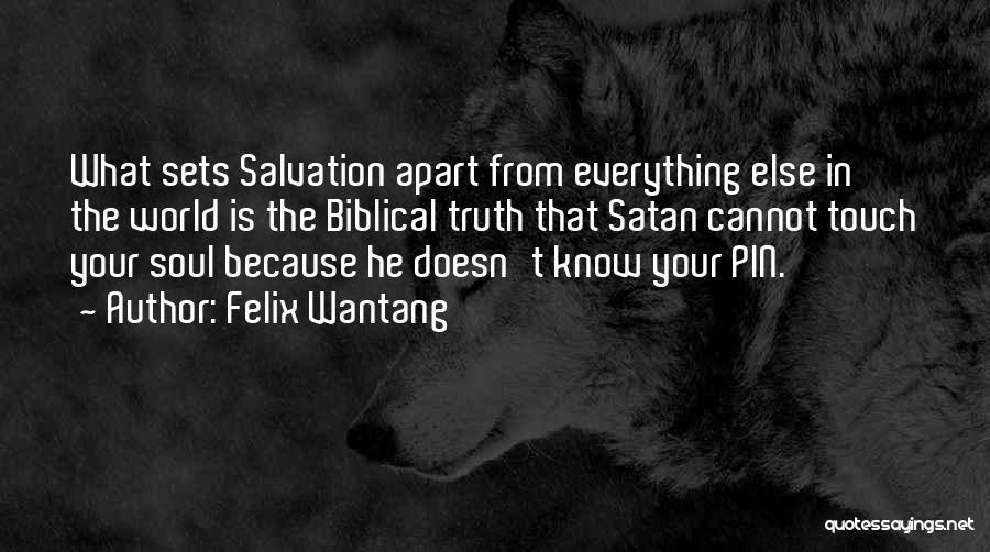 Felix Wantang Quotes 1137113