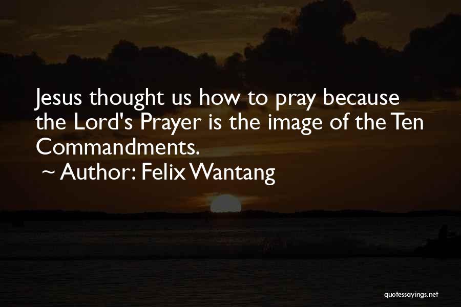 Felix Wantang Quotes 1159269