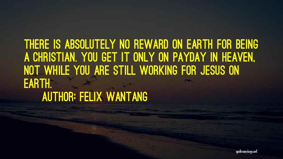 Felix Wantang Quotes 1211152