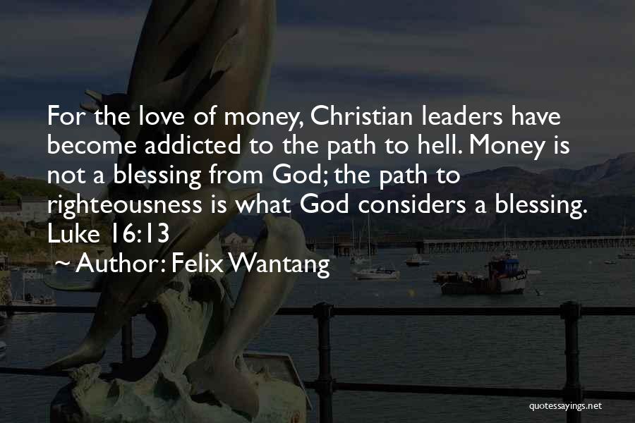 Felix Wantang Quotes 1247191