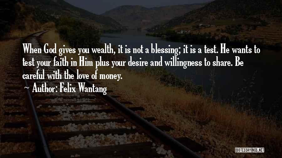 Felix Wantang Quotes 1305379