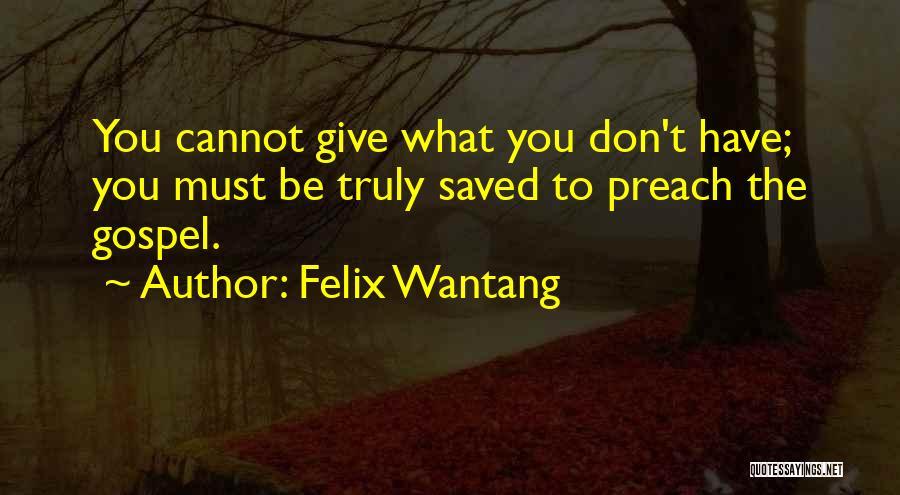Felix Wantang Quotes 134936