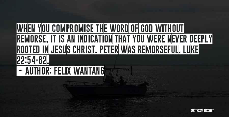 Felix Wantang Quotes 1390167