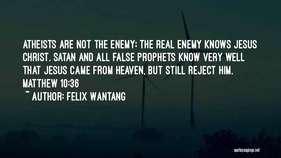 Felix Wantang Quotes 1450913