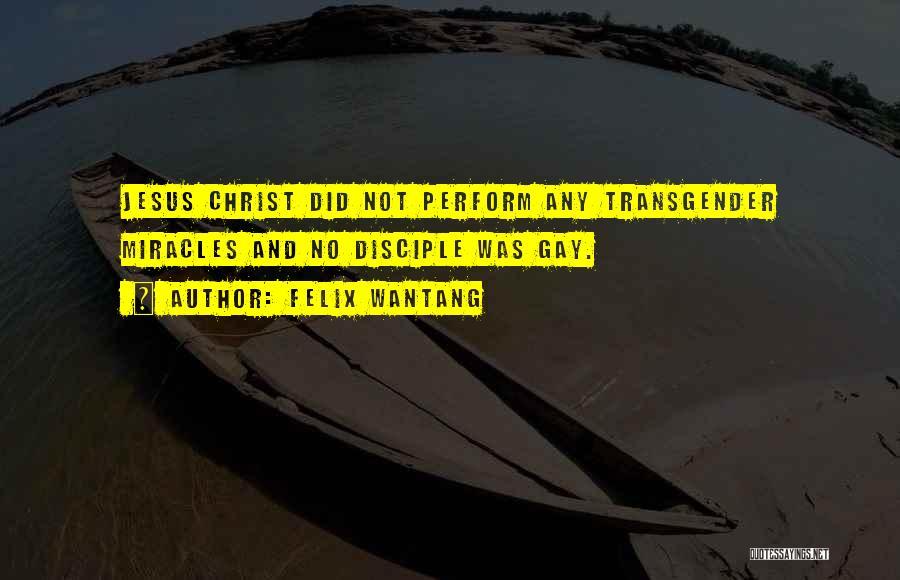 Felix Wantang Quotes 1516464