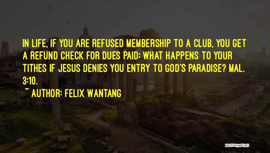 Felix Wantang Quotes 1517082