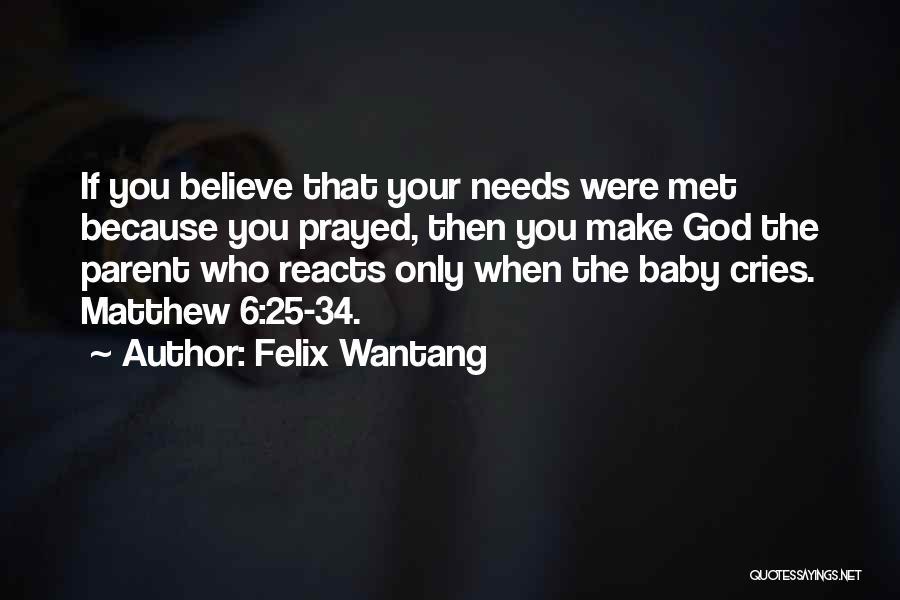 Felix Wantang Quotes 1582441