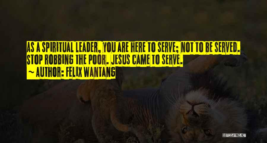 Felix Wantang Quotes 1643180