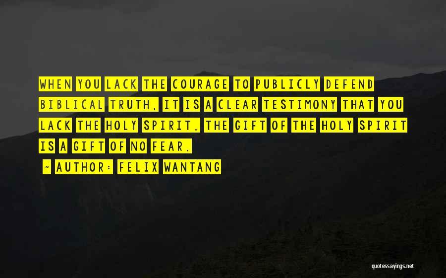 Felix Wantang Quotes 1711532