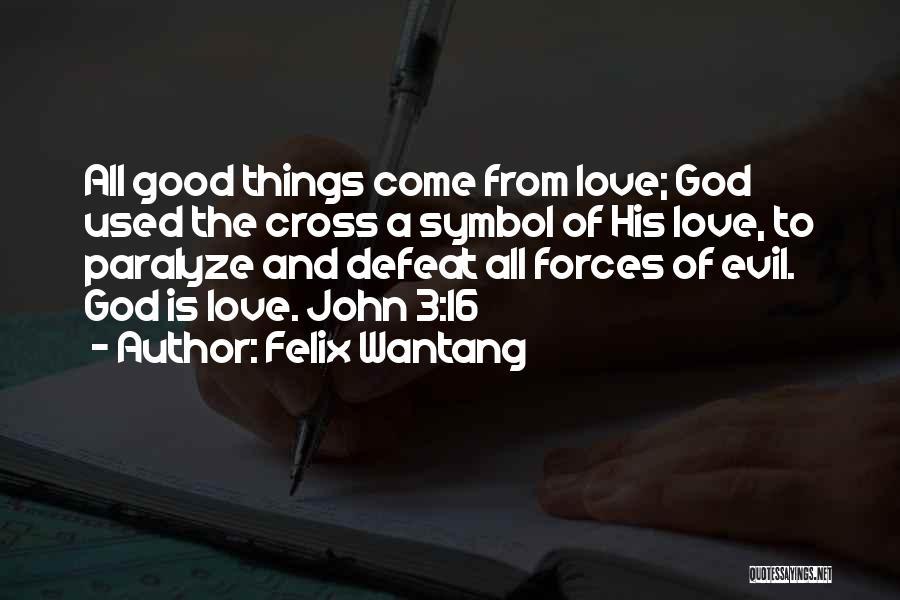 Felix Wantang Quotes 1744283