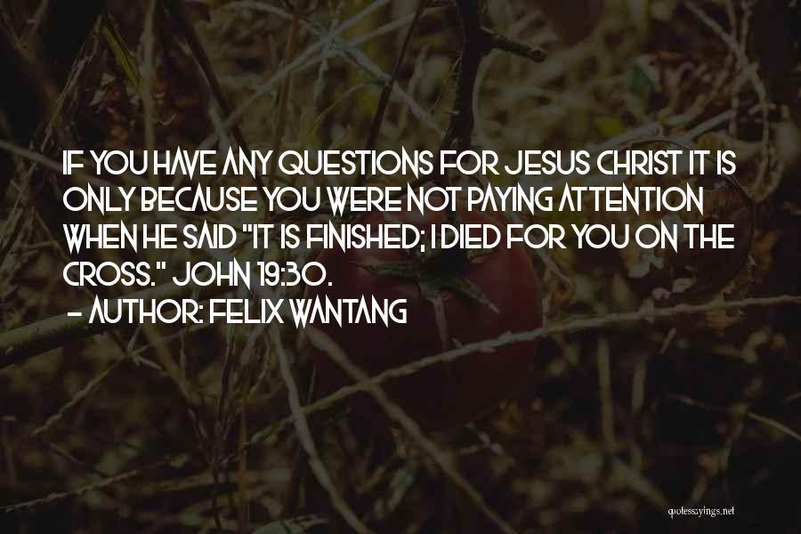 Felix Wantang Quotes 182953