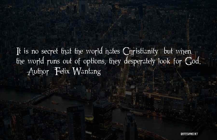 Felix Wantang Quotes 1836689
