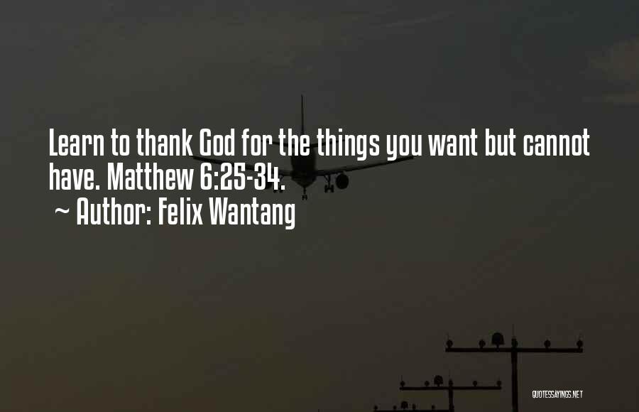 Felix Wantang Quotes 2027107