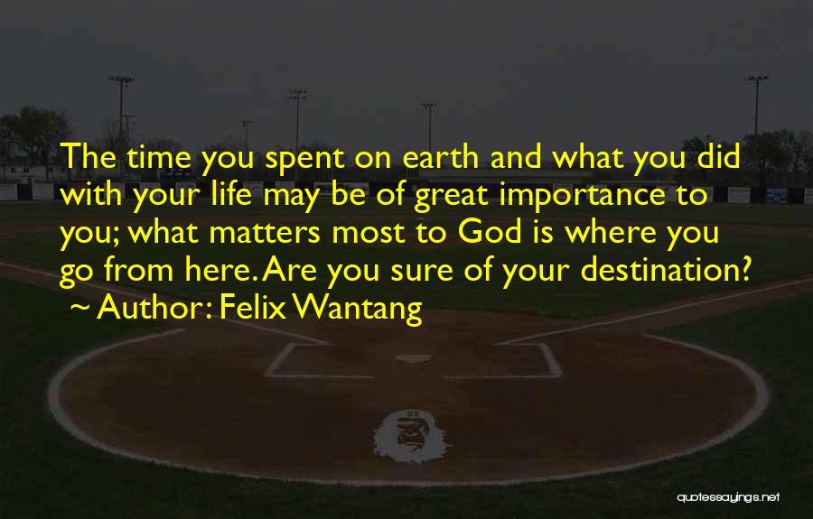 Felix Wantang Quotes 2036166