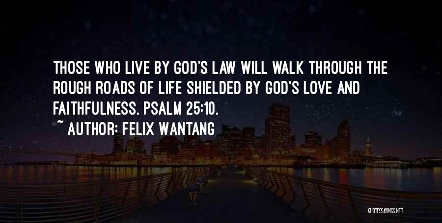 Felix Wantang Quotes 2042077
