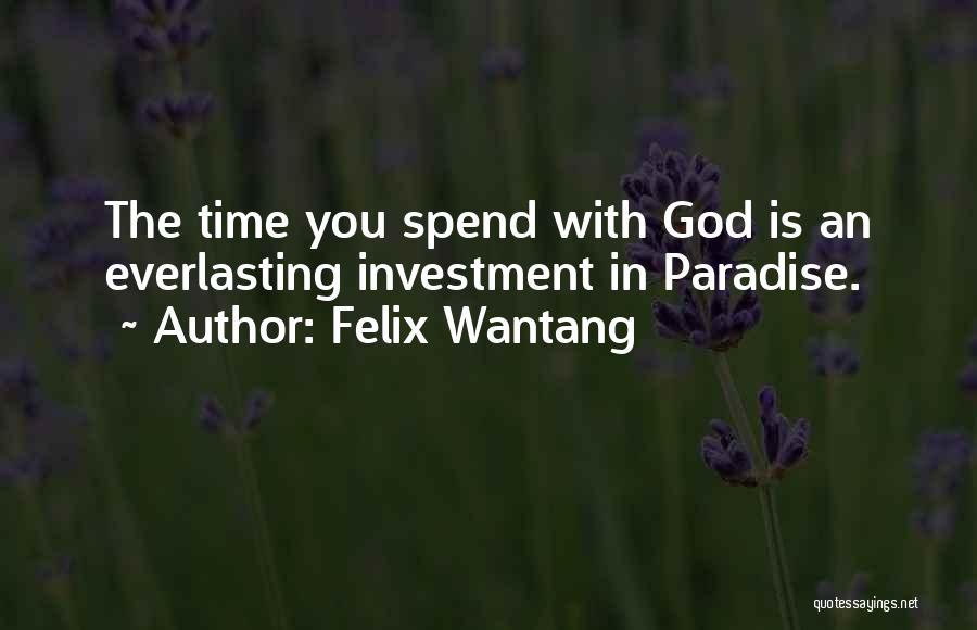 Felix Wantang Quotes 2080151