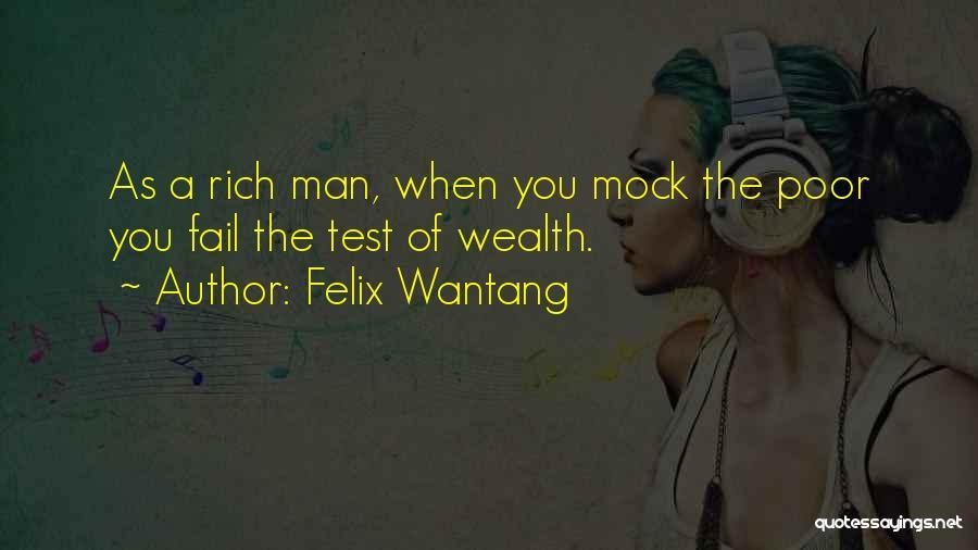 Felix Wantang Quotes 2156420