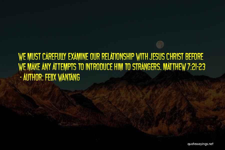 Felix Wantang Quotes 2228268