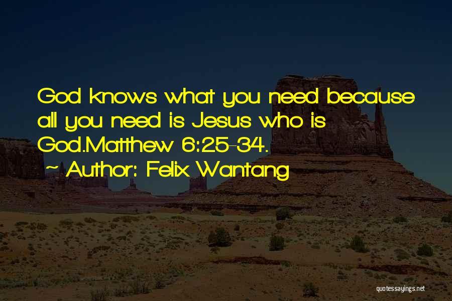 Felix Wantang Quotes 239674