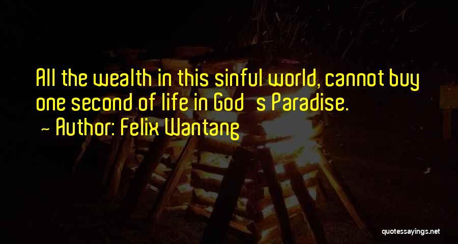 Felix Wantang Quotes 254400