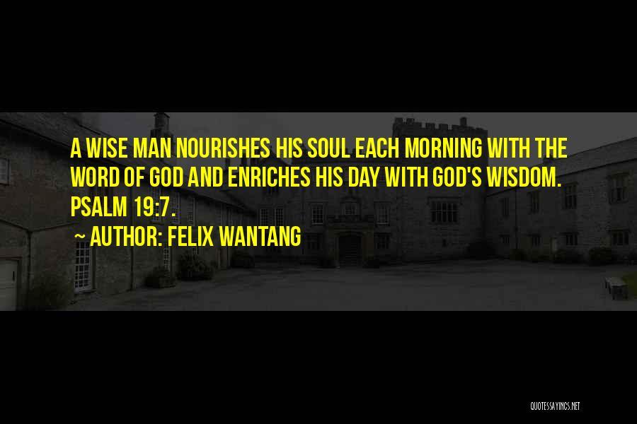 Felix Wantang Quotes 291418