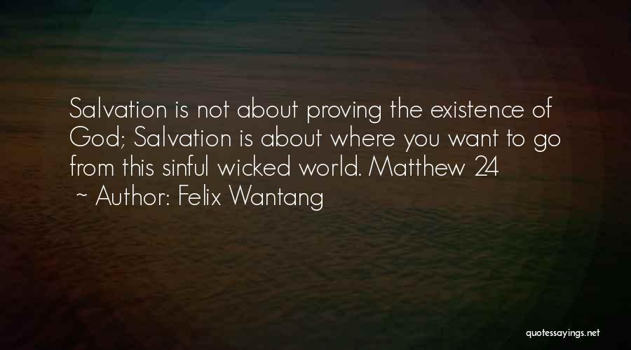 Felix Wantang Quotes 389223