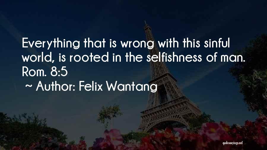 Felix Wantang Quotes 440807