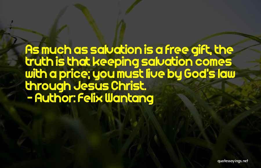 Felix Wantang Quotes 501238