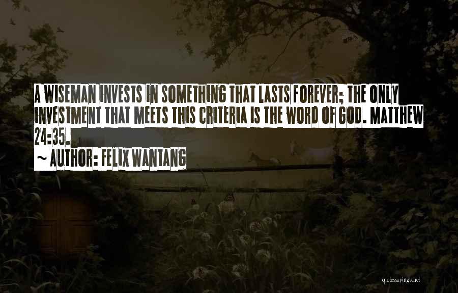 Felix Wantang Quotes 511191