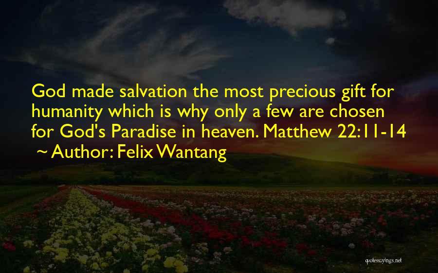 Felix Wantang Quotes 542992