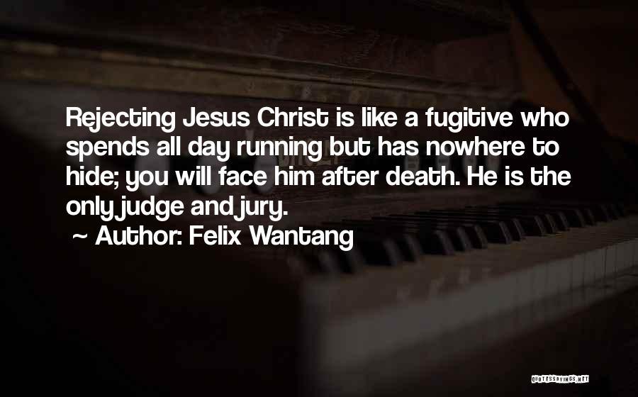 Felix Wantang Quotes 602637