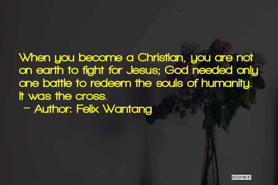 Felix Wantang Quotes 661344