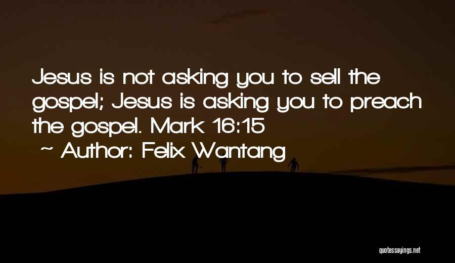 Felix Wantang Quotes 777595