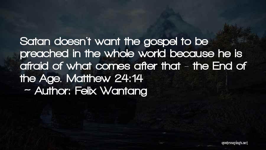 Felix Wantang Quotes 999163