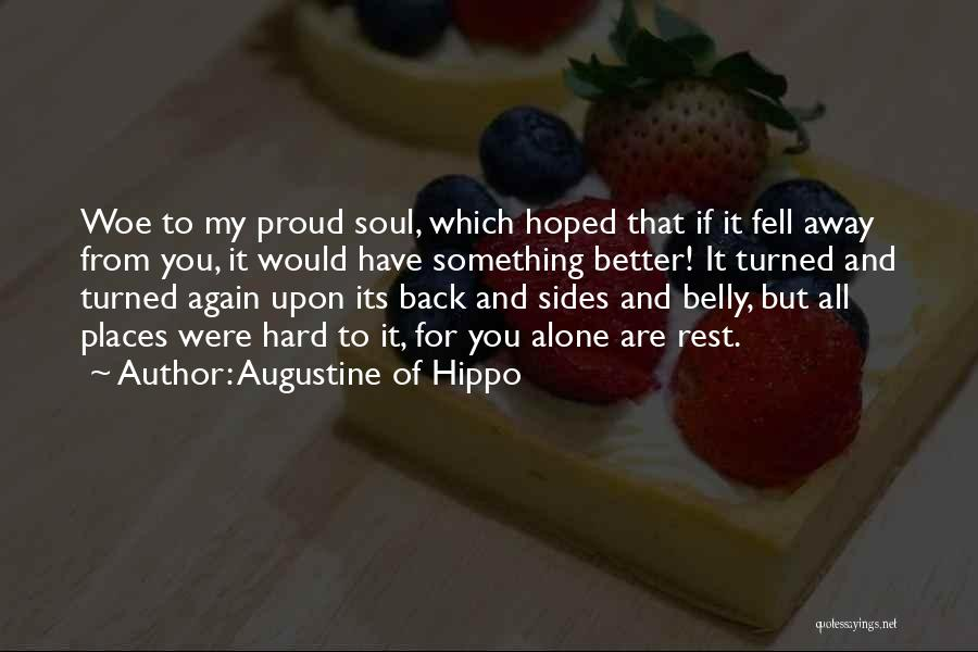 Fell Hard For You Quotes By Augustine Of Hippo