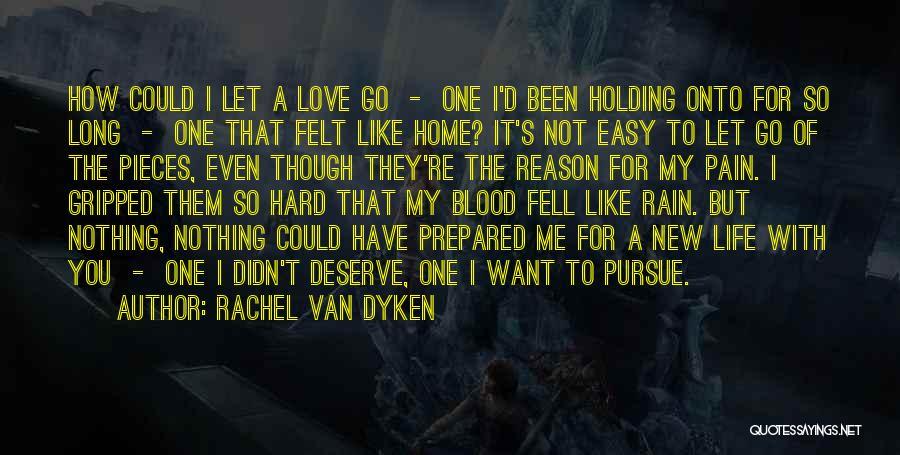 Fell Hard For You Quotes By Rachel Van Dyken