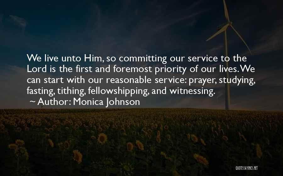Fellowshipping Quotes By Monica Johnson