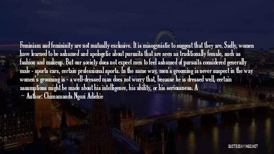 Female Grooming Quotes By Chimamanda Ngozi Adichie