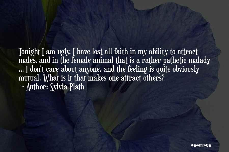 Female Malady Quotes By Sylvia Plath