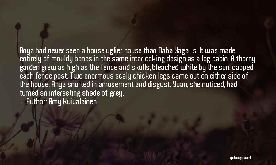 Fence Post Quotes By Amy Kuivalainen