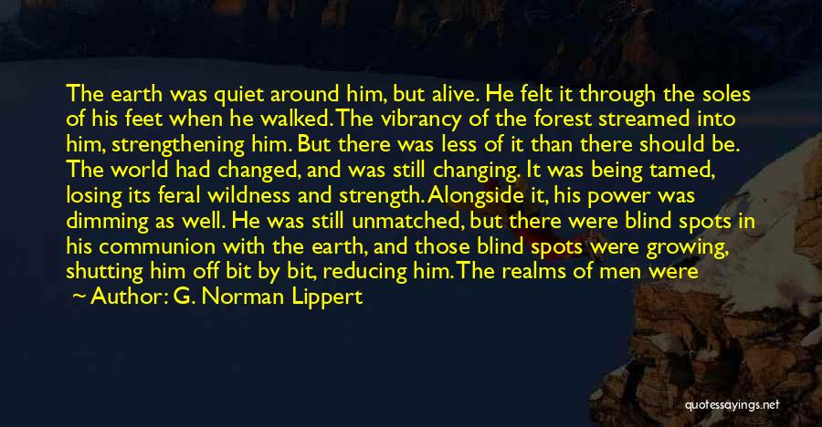 Feral Quotes By G. Norman Lippert