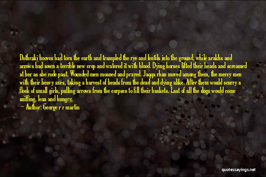Feral Quotes By George R R Martin