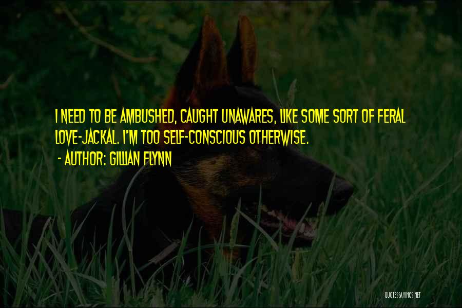Feral Quotes By Gillian Flynn