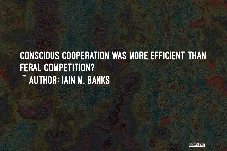 Feral Quotes By Iain M. Banks
