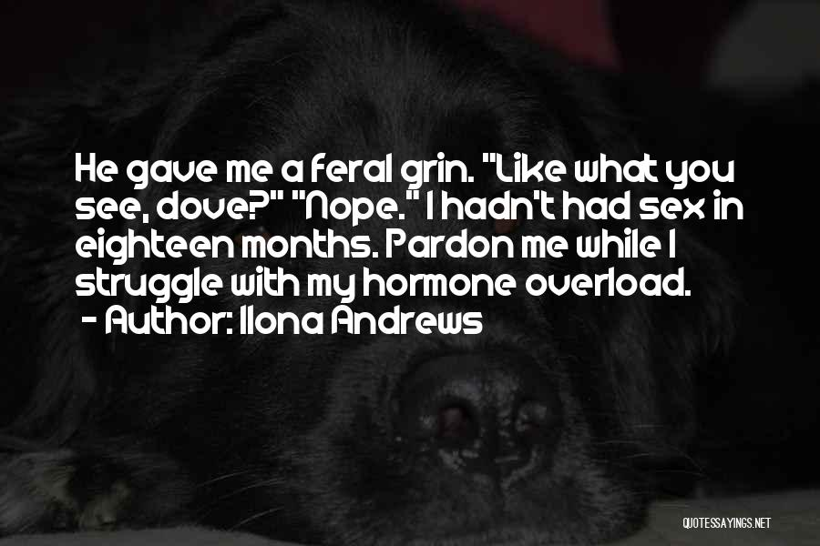 Feral Quotes By Ilona Andrews
