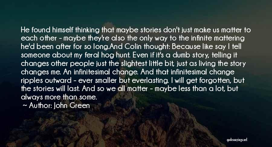 Feral Quotes By John Green